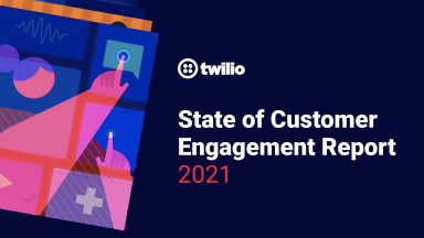 2021 State of Customer Engagement report